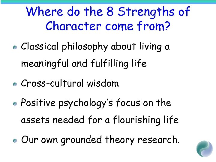 Where do the 8 Strengths of Character come from? Classical philosophy about living a