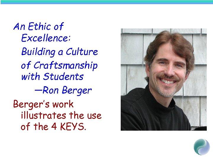 An Ethic of Excellence: Building a Culture of Craftsmanship with Students —Ron Berger's work