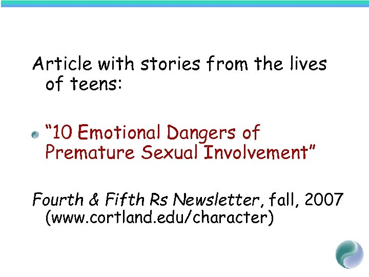 "Article with stories from the lives of teens: "" 10 Emotional Dangers of Premature"