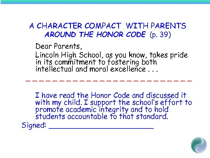 A CHARACTER COMPACT WITH PARENTS AROUND THE HONOR CODE (p. 39) Dear Parents, Lincoln