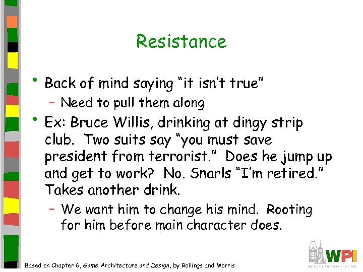"Resistance • Back of mind saying ""it isn't true"" – Need to pull them"