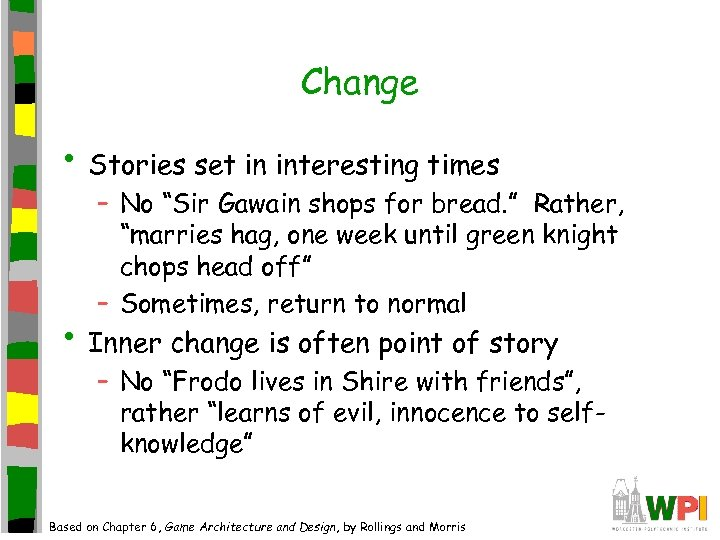 "Change • Stories set in interesting times – No ""Sir Gawain shops for bread."