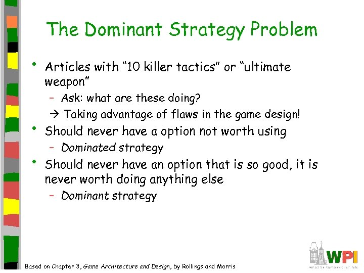 "The Dominant Strategy Problem • • • Articles with "" 10 killer tactics"" or"