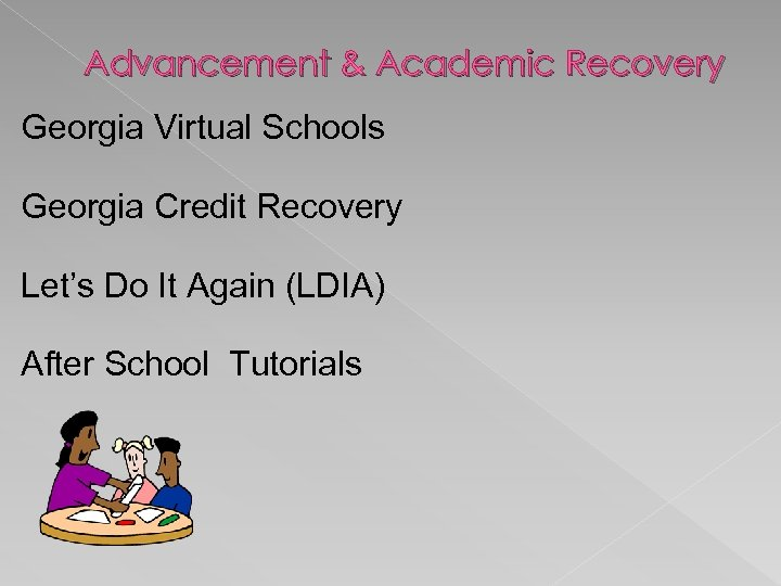 Advancement & Academic Recovery Georgia Virtual Schools Georgia Credit Recovery Let's Do It Again