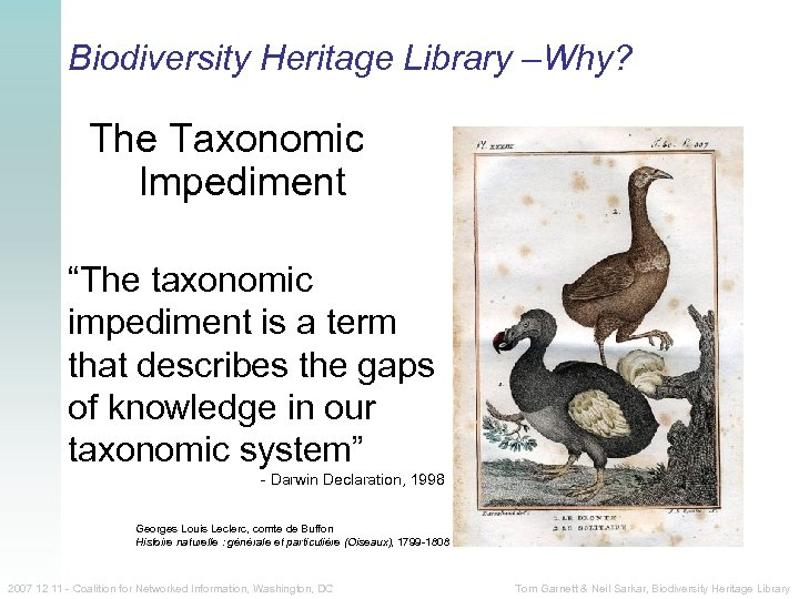 """Biodiversity Heritage Library –Why? The Taxonomic Impediment """"The taxonomic impediment is a term that"""