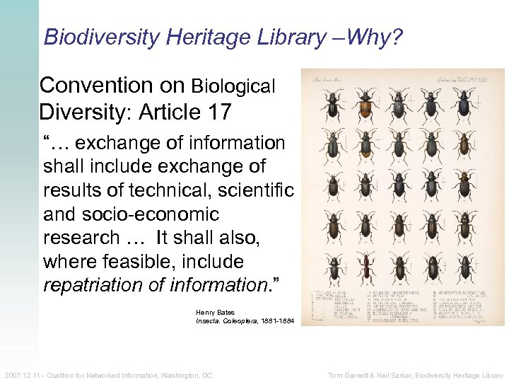 """Biodiversity Heritage Library –Why? Convention on Biological Diversity: Article 17 """"… exchange of information"""