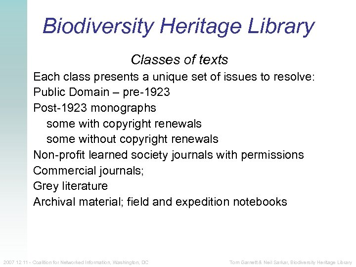 Biodiversity Heritage Library Classes of texts Each class presents a unique set of issues