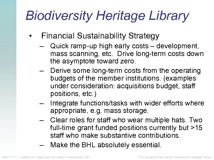 Biodiversity Heritage Library • Financial Sustainability Strategy – Quick ramp-up high early costs –