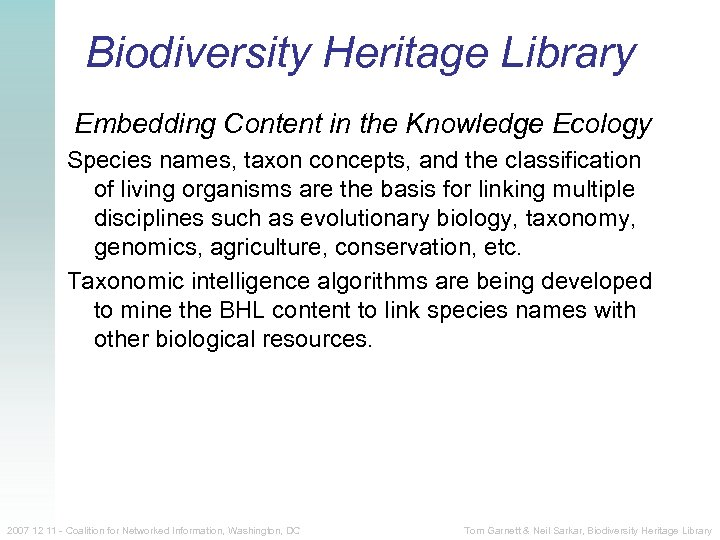 Biodiversity Heritage Library Embedding Content in the Knowledge Ecology Species names, taxon concepts, and