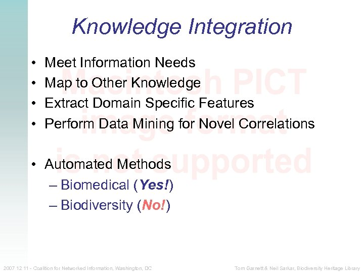 Knowledge Integration • • Meet Information Needs Map to Other Knowledge Extract Domain Specific