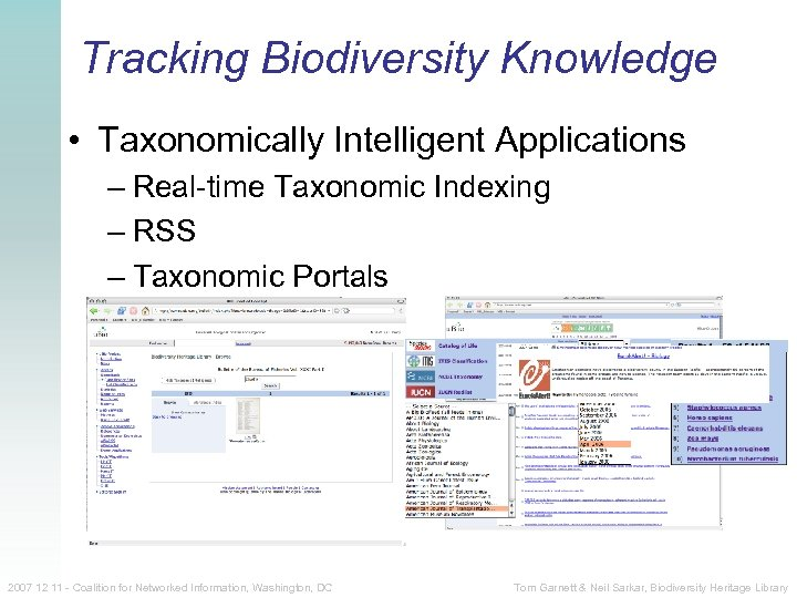 Tracking Biodiversity Knowledge • Taxonomically Intelligent Applications – Real-time Taxonomic Indexing – RSS –