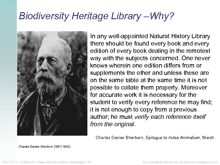 Biodiversity Heritage Library –Why? In any well-appointed Natural History Library there should be found
