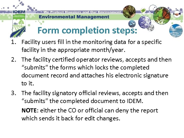 Form completion steps: 1. Facility users fill in the monitoring data for a specific