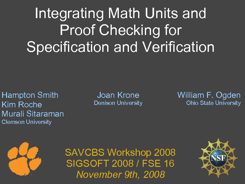 Integrating Math Units and Proof Checking for Specification and Verification Hampton Smith Kim Roche