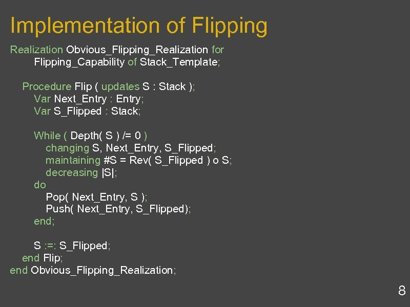 Implementation of Flipping Realization Obvious_Flipping_Realization for Flipping_Capability of Stack_Template; Procedure Flip ( updates S