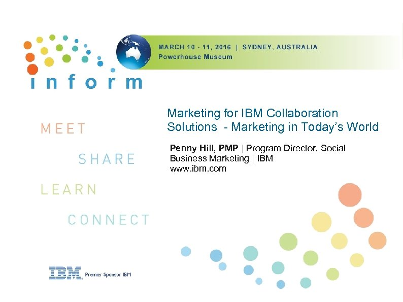 Marketing for IBM Collaboration Solutions - Marketing in Today's World Penny Hill, PMP |