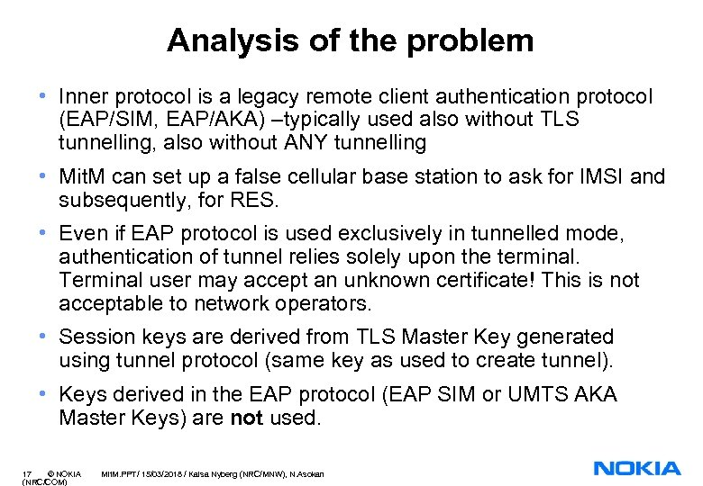 Analysis of the problem • Inner protocol is a legacy remote client authentication protocol