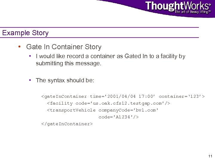 Example Story • Gate In Container Story • I would like record a container