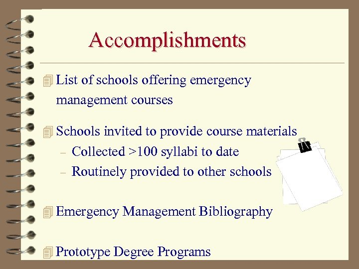 Accomplishments 4 List of schools offering emergency management courses 4 Schools invited to provide