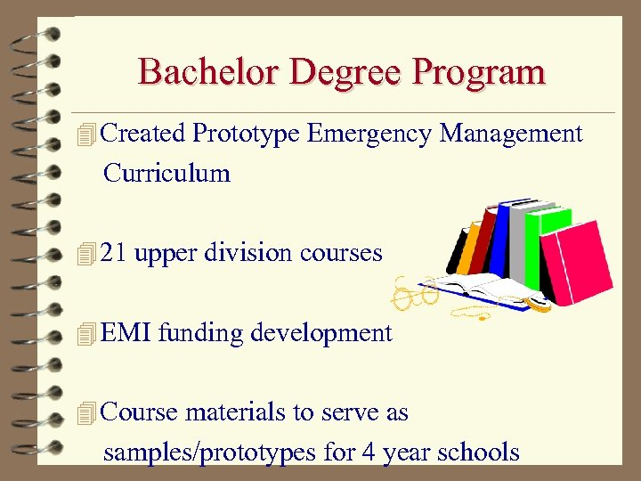 Bachelor Degree Program 4 Created Prototype Emergency Management Curriculum 4 21 upper division courses