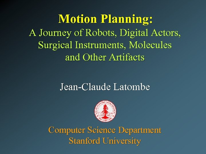 Motion Planning: A Journey of Robots, Digital Actors, Surgical Instruments, Molecules and Other Artifacts
