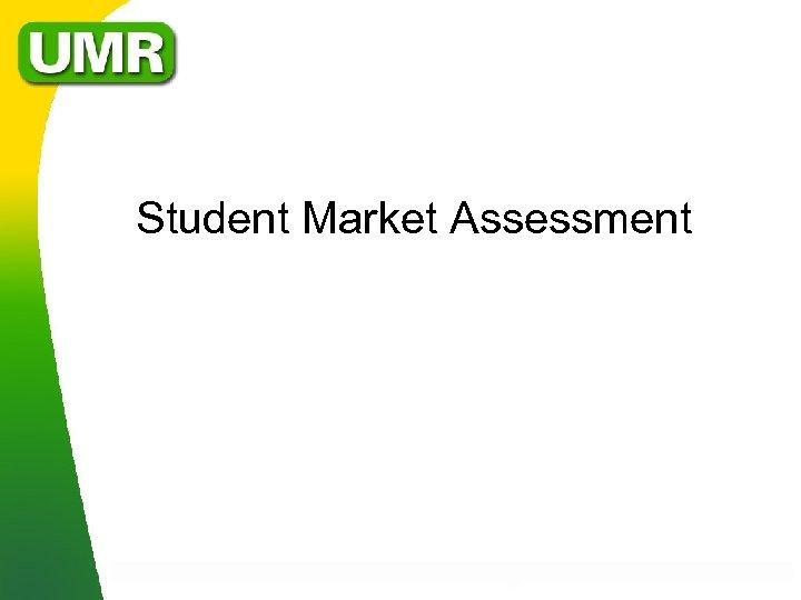 Student Market Assessment