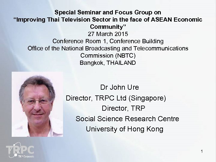 """Special Seminar and Focus Group on """"Improving Thai Television Sector in the face of"""