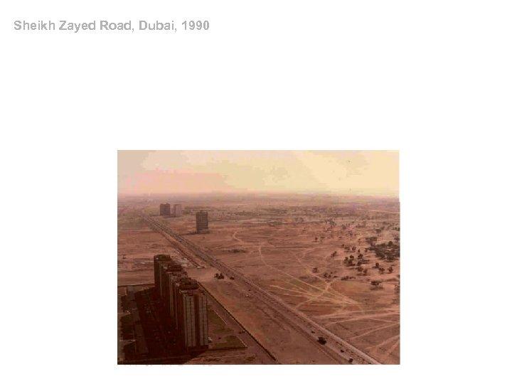 Sheikh Zayed Road, Dubai, 1990