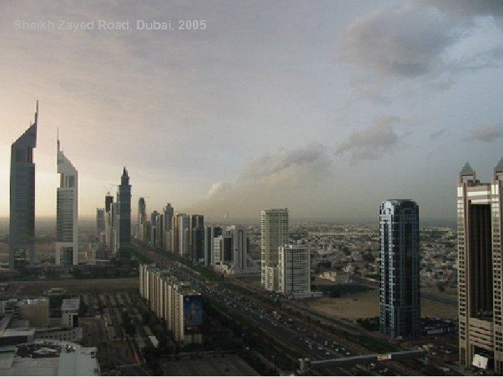 Sheikh Zayed Road, Dubai, 2005