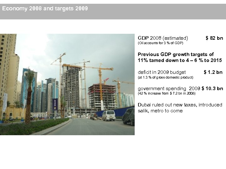 Economy 2008 and targets 2009 GDP 2008 (estimated) $ 82 bn (Oil accounts for