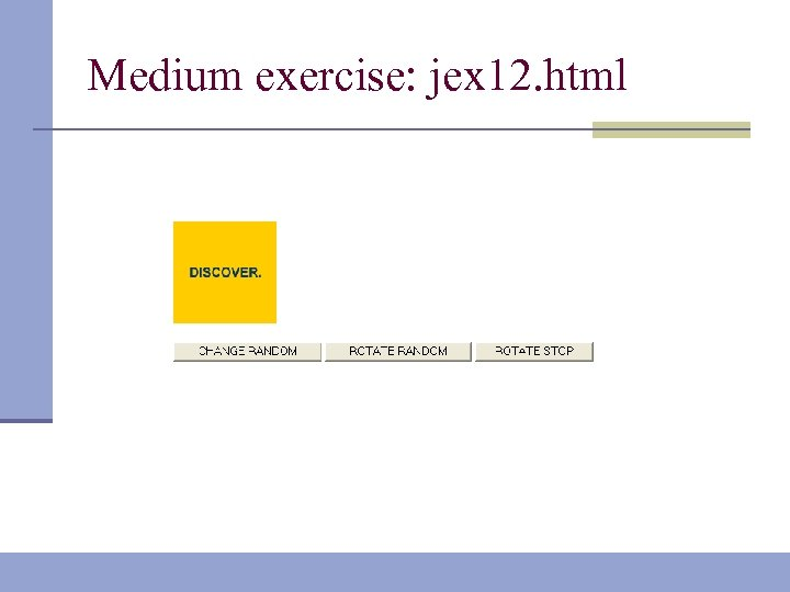 Medium exercise: jex 12. html