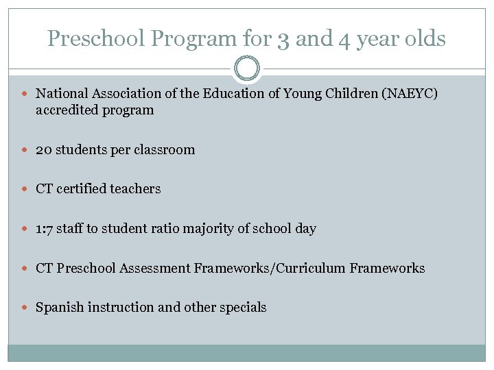 Preschool Program for 3 and 4 year olds National Association of the Education of