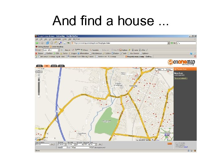 And find a house. . .