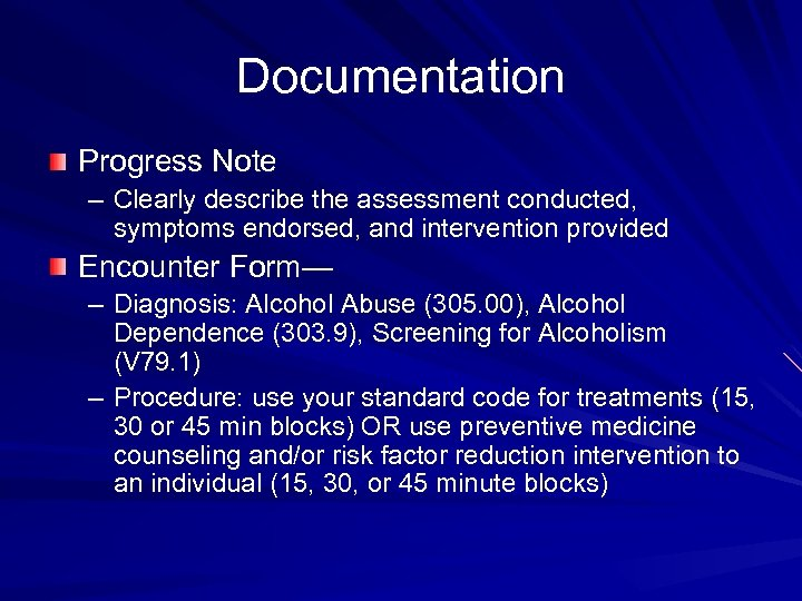 Documentation Progress Note – Clearly describe the assessment conducted, symptoms endorsed, and intervention provided