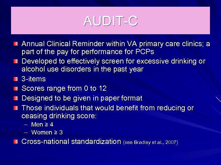 AUDIT-C Annual Clinical Reminder within VA primary care clinics; a part of the pay