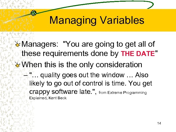 Managing Variables Managers: