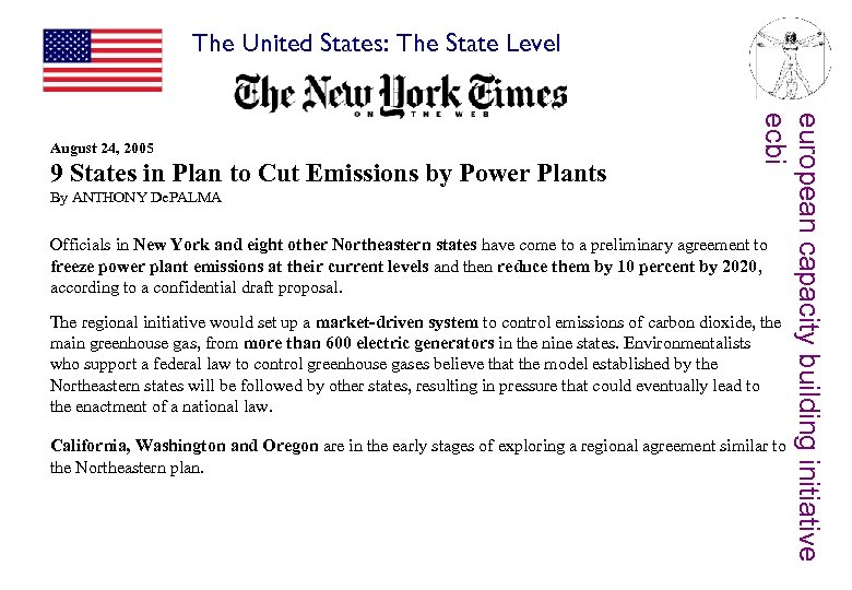 The United States: The State Level 9 States in Plan to Cut Emissions by