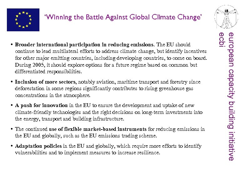 'Winning the Battle Against Global Climate Change' • Inclusion of more sectors, notably aviation,