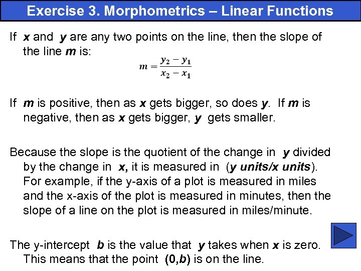 Exercise 3. Morphometrics – Linear Functions If x and y are any two points
