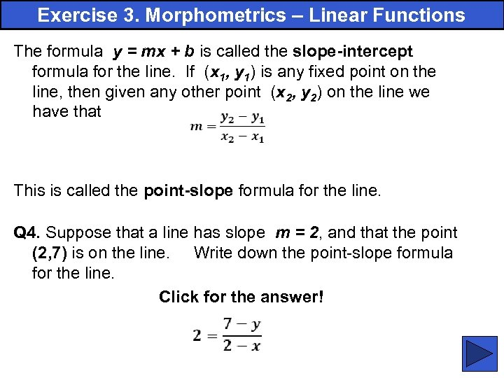 Exercise 3. Morphometrics – Linear Functions The formula y = mx + b is