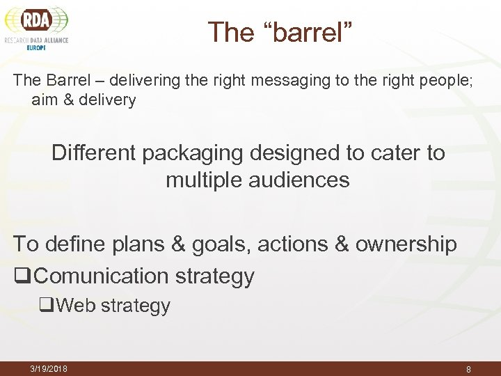 "The ""barrel"" The Barrel – delivering the right messaging to the right people; aim"