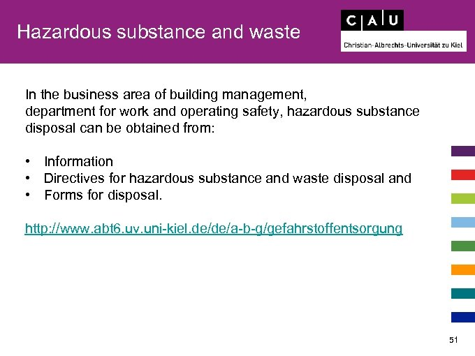 Hazardous substance and waste In the business area of building management, department for work