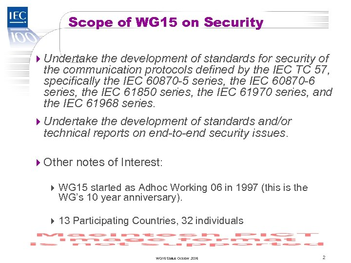 TC 57 Scope of WG 15 on Security 4 Undertake the development of standards