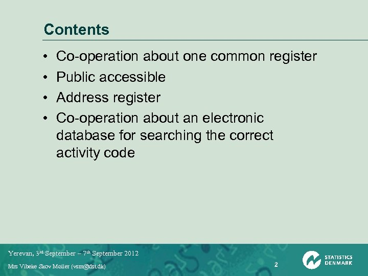 Contents • • Co-operation about one common register Public accessible Address register Co-operation about