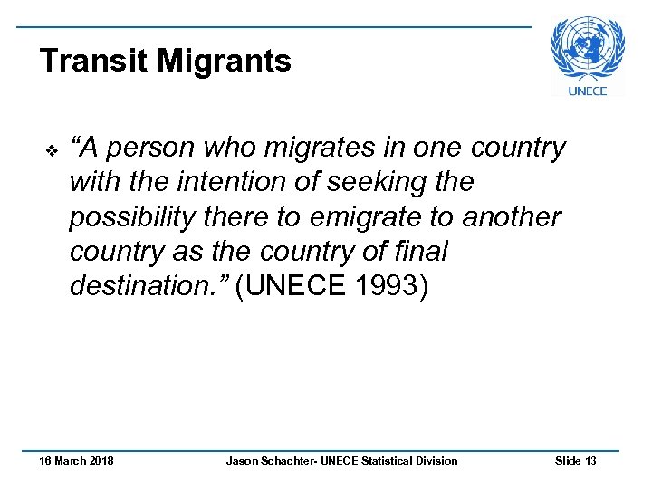 "Transit Migrants v ""A person who migrates in one country with the intention of"