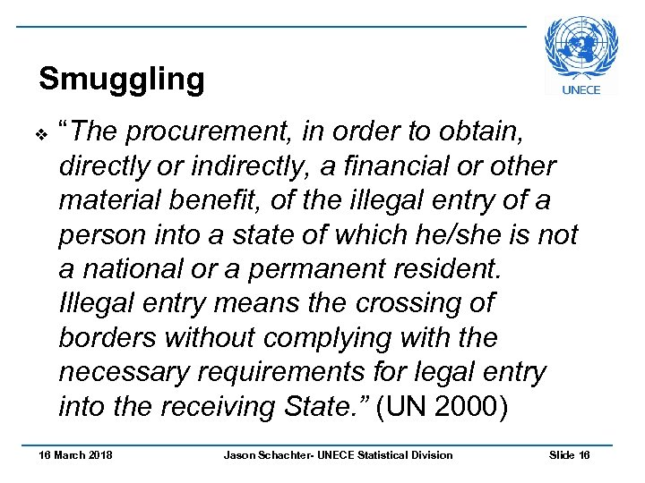 "Smuggling v ""The procurement, in order to obtain, directly or indirectly, a financial or"