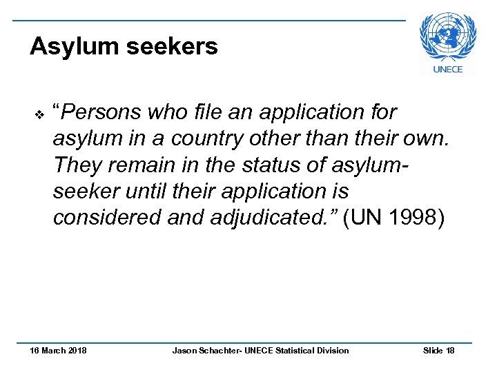 "Asylum seekers v ""Persons who file an application for asylum in a country other"