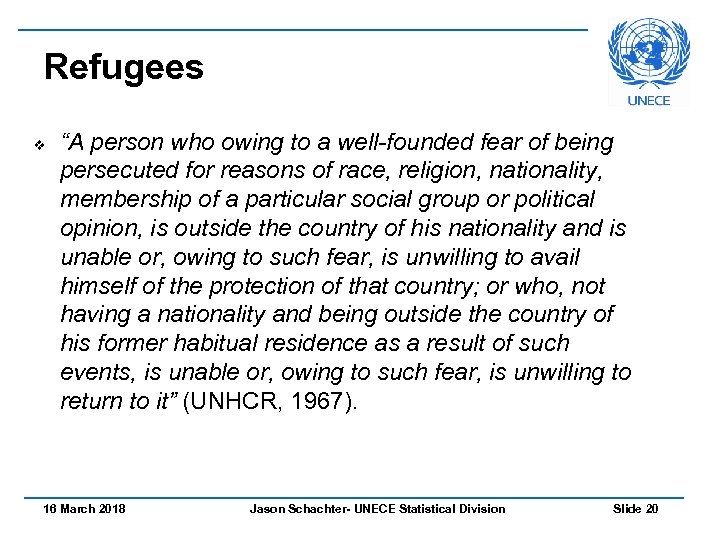 "Refugees v ""A person who owing to a well-founded fear of being persecuted for"