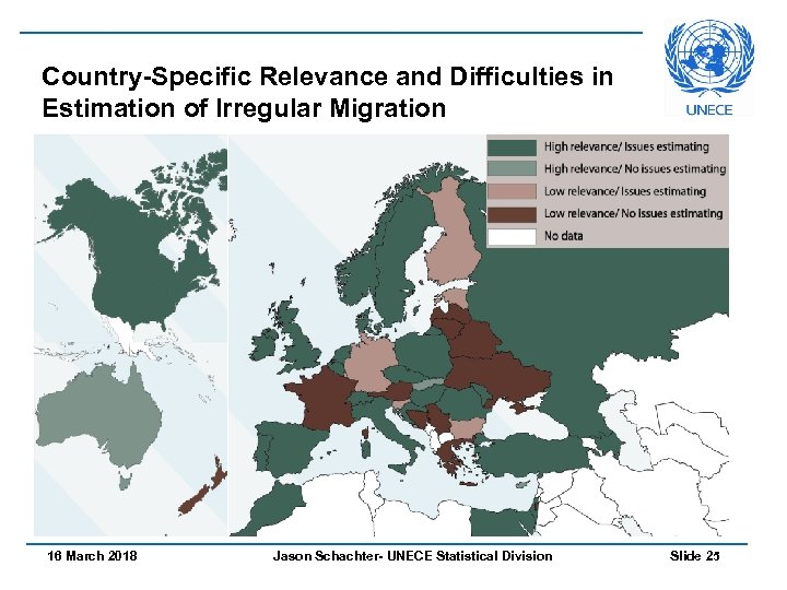 Country-Specific Relevance and Difficulties in Estimation of Irregular Migration 16 March 2018 Jason Schachter-