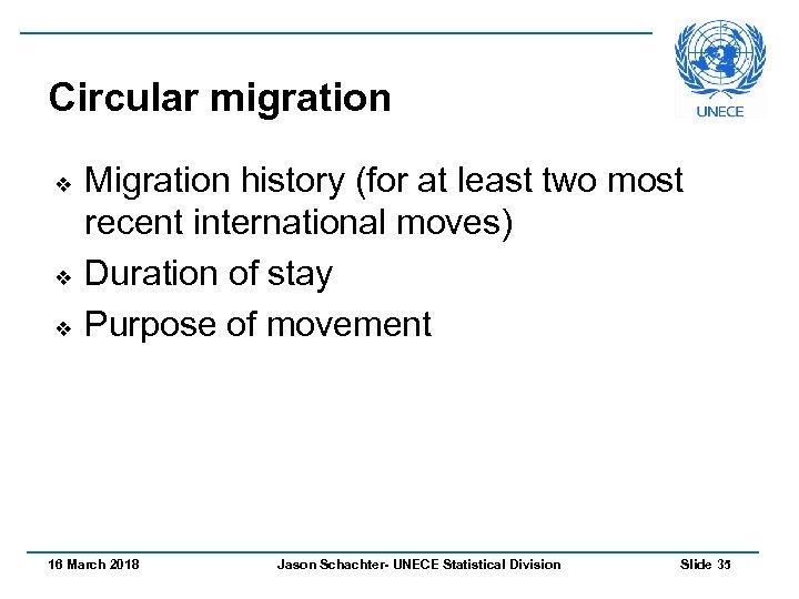 Circular migration v v v Migration history (for at least two most recent international
